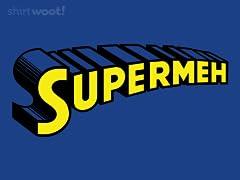 Supermeh