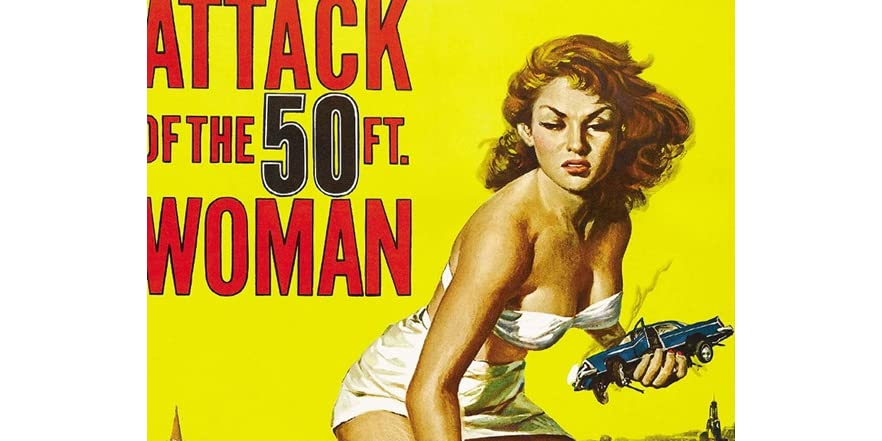 Attack of the 50 foot woman for Attack of the 50 foot woman t shirt