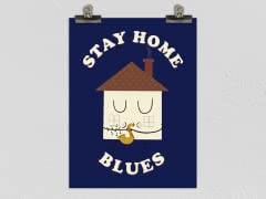 Stay Home Blues Poster