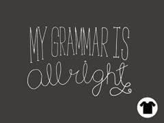 My Grammar is Allright