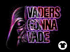 Vaders Gonna Vade