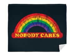 """Nobody Cares!"" Blanket"
