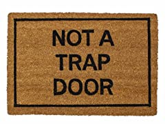 Not a Trap Door