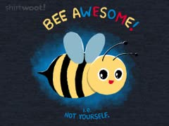 Don't Bee Yourself