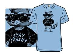 Stay Trashy