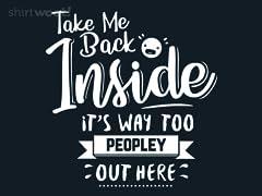 Take Me Back Inside