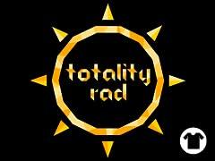 Totality Rad