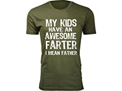 My Kids Have Awesome Farter Tee