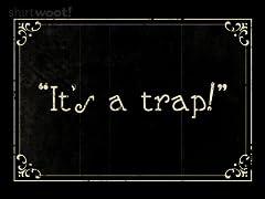 It's a Silent Trap