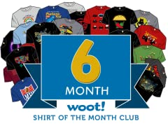 Woot Shirt Of The Month Club - 6 Month