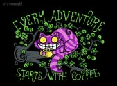 Every Adventure Starts With Coffee