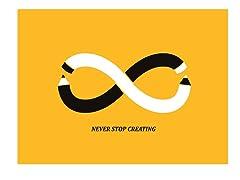 Budi Satria Kwan Never Stop Creating- Multiple Sizes