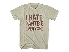 I Hate Pants