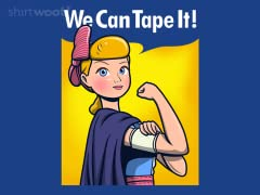 We Can Tape it!