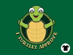 Turtley Approve