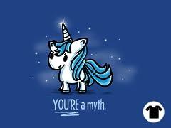 You're a Myth
