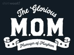 The Glorious M.O.M.