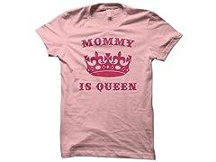 Mommy Queen Tee
