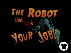 The Robot That Took Your Job!