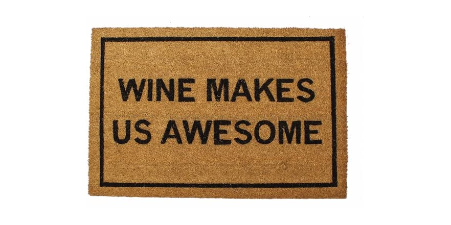Clever doormats wine makes us awesome - Clever doormats ...