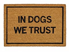 In Dogs We Trust Mat
