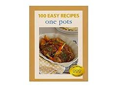 100 Easy Recipes: One Pots