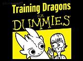 Training Dragons for Dummies