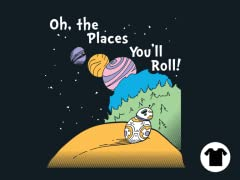 The Places You'll Roll