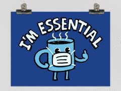 Coffee is Essential Poster