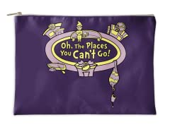 Oh, The Places You CAN'T Go! Accessory Pouch