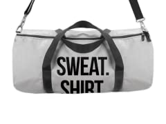 """Sweat. Shirt."" Duffle Bag"