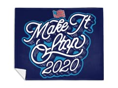 """Make It Stop 2020"" Mink Fleece Blanket"
