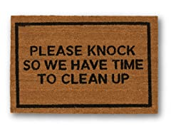 PLEASE KNOCK SO WE HAVE TIME TO CLEAN UP