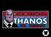 Thanos for President