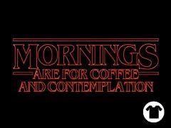 Strange Mornings are for?