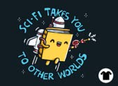 SCI-FI TAKES YOU TO OTHER WORLDS
