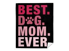 """""""Best Dog Mom"""" Mink Fleece Blanket"""