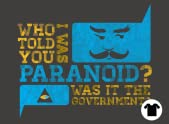 What, me paranoid?