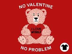 No valentine, No problem.