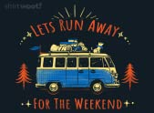 Let's Run Away - For The Weekend