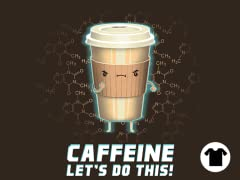 Caffeine - Let's Do This!
