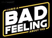 Bad Feels