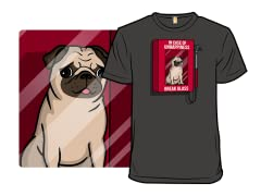 In case of Unhappiness - Pugs