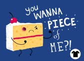 You Wanna Piece of Me