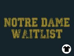 Notre Dame Waitlist