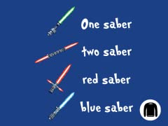 One Saber, Two Saber