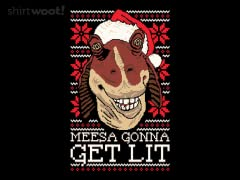 Meesa Gonna Get Lit
