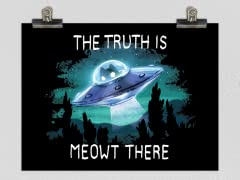 The Truth Is Meowt There Poster