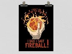 """""""Cast Fireball"""" Poster"""