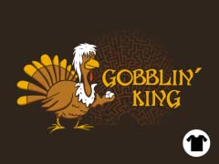 Gobblin' King